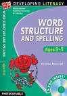 Word Structure and Spelling: Ages 8-9 by Christine Moorcroft (Mixed media product, 2009)