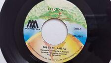 ELIANNA - Que Tiene La Otra / Que Soy Para Ti? RARE 1976 LATIN Baroque Pop Psych