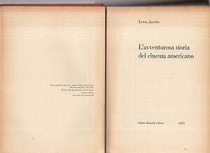 l-avventurosa-storia-del-cinema-americano-lewis-jacobs