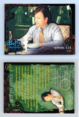Beg To Differ #31 Buffy The Vampire Slayer Season 2 Inkworks 1999 Trading Card