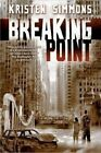 Breaking Point by Kristen Simmons (Paperback / softback, 2014)