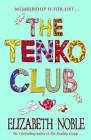 The Tenko Club by Elizabeth Noble (Paperback, 2005)