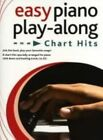 Easy Piano Play-along - Chart Hits by Music Sales Ltd (Paperback, 2010)
