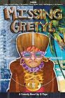 Missing Gretyl: Only Fools and Trollops by Si Page (Paperback, 2013)