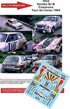 DÉCALS  1/18 réf 1032 Samba Gr B Casanova Tour de Corse 1984