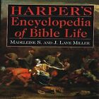 Harper's Encyclopedia of Bible Life by J. Lane, John Lane Miller, Madeleine Sweeny Miller (Hardback, 1999)