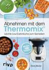 Abnehmen mit dem Thermomix von Doris Muliar (Taschenbuch)