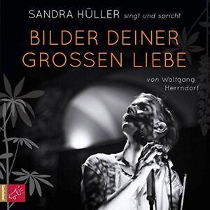 BILDER-DEINER-GROsEN-LIEBE-HULLER-SANDRA-2-CD-NEW-HERRENDORF-WOLFGANG