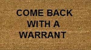 Stencilled Coir Door Mat 70 X 40 Come Back With A Warrant