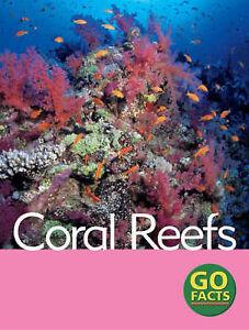 Turner-Garda-O-039-Keefe-Maureen-Pike-Katy-Coral-Reefs-Go-Facts-Very-Good-B
