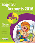 Sage 50 Accounts 2016 in Easy Steps by Bill Mantovani (Paperback, 2016)