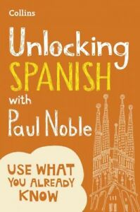 Unlocking-Spanish-With-Paul-Noble-Paperback-Like-New-Used-Free-shipping-in