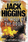 The Wolf at the Door (Sean Dillon Series, Book 17) by Jack Higgins (Paperback, 2010)