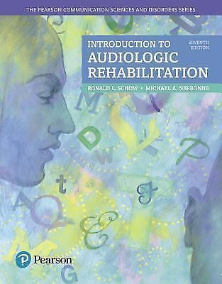 Introduction to Audiologic Rehabilitation by Michael A. Nerbonne and Ronald...