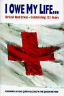 I Owe My Life to You (Red Cross) by Pauline Samuelson (Hardback, 1995)
