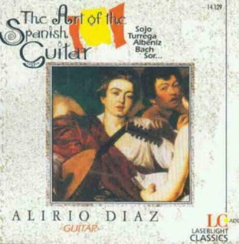 Art of the Spanish Guitar - Alirio Diaz