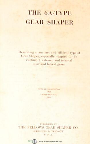 Gear Shaper Manual Year Fellows 6A Type 1956