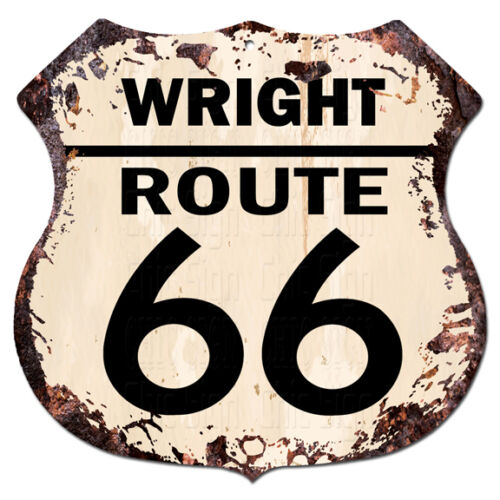 BPHR0034 WRIGHT ROUTE 66 Shield Rustic Chic Sign  MAN CAVE Funny Decor Gift