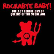 ROCKABYE BABY - LULLABY RENDITIONS OF QUEENS OF THE STONE AGE (CD) Sealed