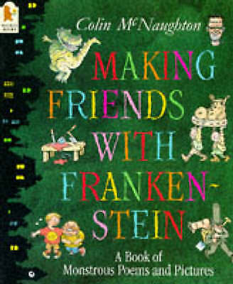 McNaughton, Colin, Making Friends with Frankenstein, Paperback, Very Good Book