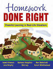 Homework Done Right: Powerful Learning in Real-Life Situations by Robert T. Ley, Barbara Knighton, Jere Brophy, Janet Alleman, Benjamin C. Botwinski (Paperback, 2015)