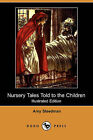 Nursery Tales Told to the Children (Illustrated Edition) (Dodo Press) by Amy Steedman (Paperback / softback, 2008)
