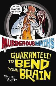 Poskitt-Kjartan-Murderous-Maths-Guaranteed-to-Bend-Your-Brain-Paperback-Very