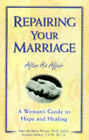Repairing Your Marriage by Marcella Bakur Weiner, Armand Dimele (Paperback, 1999)