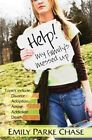 Help! My Family's Messed Up by Emily Parke Chase (Paperback, 2008)