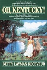 Oh, Kentucky! Receveur, Betty Layman Paperback