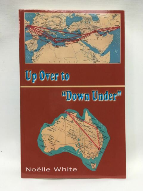 """UP OVER TO """" DOWN UNDER"""" Noelle White Signed Autographed Annotated Gloria"""