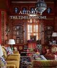 Alidad: The Timeless Home by Min Hogg, Sarah Stewart-Smith (Hardback, 2013)