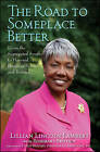 The Road to Someplace Better: From the Segregated South to Harvard Business School and Beyond by Lillian Lincoln Lambert (Hardback, 2009)