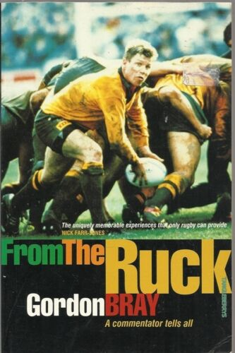 1 of 1 - From the Ruck by Gordon Bray (Paperback, 1997) Australian Rugby Union