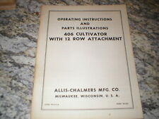 Allis Chalmers 406 Cultivator Owners Operators Manual