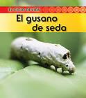 El Gusano de Seda by Patricia Walsh, Ron Fridell (Paperback / softback, 2010)
