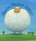 Marvin Wanted More by Joseph Theobald (Hardback, 2003)