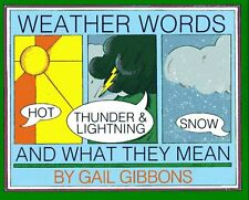 Weather Words and What They Mean by Gail Gibbons (1990, Picture Book)
