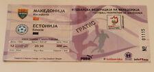 old TICKET EURO 2008 q * Macedonia - Estonia in Skopje