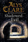A Shadowed Evil: A Medieval Mystery by Alys Clare (Paperback, 2016)