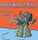 Russian Optimism: Dark Nursery Rhymes to Cheer You Right Up by Bigbencomedy (Hardback, 2015)