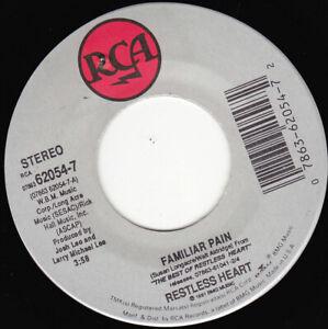 "RESTLESS HEART - Familiar Pain 7"" 45"
