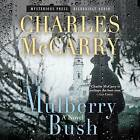 The Mulberry Bush by Charles McCarry (CD-Audio, 2015)