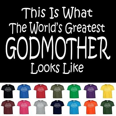 Worlds Greatest GODMOTHER Mothers Day Christening Christmas Gift Tee T Shirt