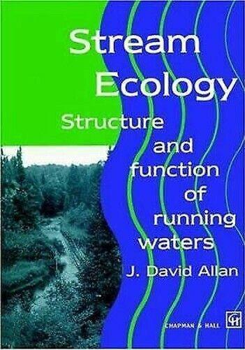 Stream Ecology: Struktur Und Funktion Von Running Waters Taschenbuch J. D.