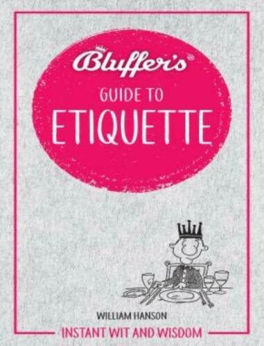 Haynes The Bluffer's Guide To Etiquette  Birthday Stocking Filler Book Humorous