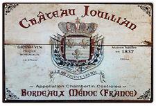 Nostalgic Chateau Joullian Grand Vin Bordeaux Wine Sign