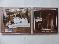 CD Album JOHN PHILLIPS Pay pack & follow GAS 0000171 EAG