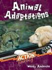Animal Adaptations by Wendy Anderson (Paperback, 2007)
