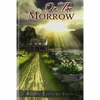 on The Morrow 9781441567826 by Maggie Stephens-dykes Book